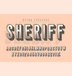 sheriff trendy vintage display font design vector image