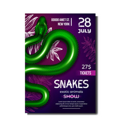 Snakes exotic animals show advertise poster vector
