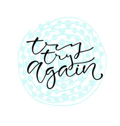 Try try again handwritten positive quote to vector
