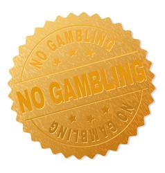 Gold no gambling award stamp vector
