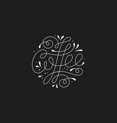 coffee hand-drawn lettering text coffee vector image