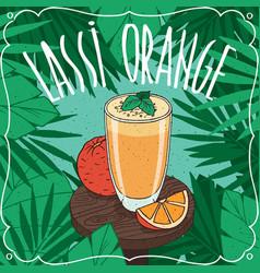 orange indian drink lassi with fresh juice vector image