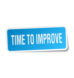 Time to improve square sticker on white vector