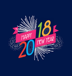 Fireworks happy new year 2018 background vector