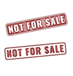 Realistic Not For Sale grunge rubber stamps vector image