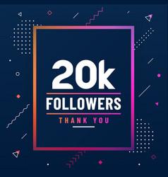 Thank you 20k followers 20000 followers vector