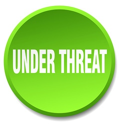 under threat green round flat isolated push button vector image