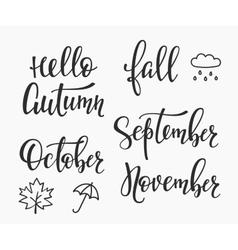 Hello Fall Autumn September October November set vector image vector image