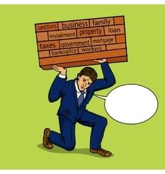 Businessman holding a heavy load pop art vector