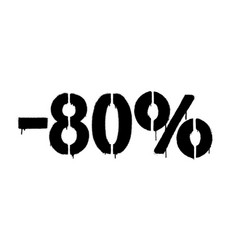 Graffiti discount made stencil -80 percent vector