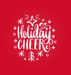 handwritten phrase holidays cheer vector image