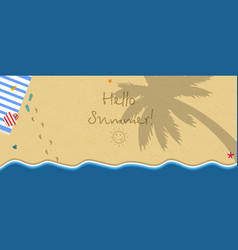 Hello summer horizontal banner top view of beach vector