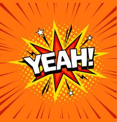 joyful yeah shout comic cartoon style bubbles vector image