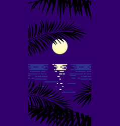landscape moon sea and palm leaves flat vector image