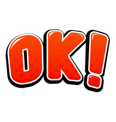 ok sign in comic book style vector image