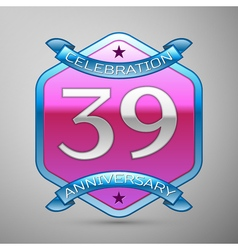Thirty nine years anniversary celebration silver vector