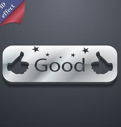 Good icon symbol 3D style Trendy modern design vector image