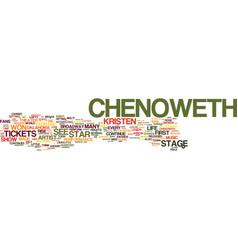 Kristen chenoweth tickets see a multi talented vector