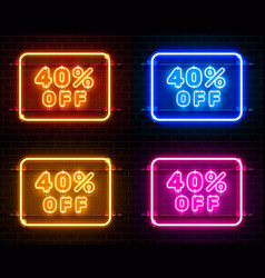 Neon 40 off text banner color set night sign vector