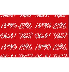 Happy new year - lettering pattern hand written vector