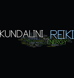 Kundalini reiki text background word cloud concept vector