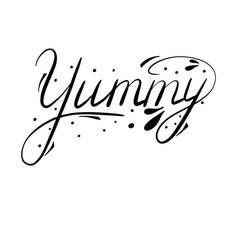 Yummy hand drawn lettering vector