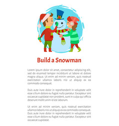 build a snowman poster happy children at winter vector image