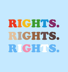 Rights same for all races and genders vector