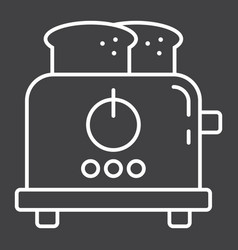Toaster line icon kitchen and appliance vector