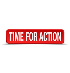 Time for action red 3d square button isolated on vector