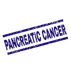 Grunge textured pancreatic cancer stamp seal vector