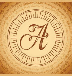 Letter a on an old manuscript vector