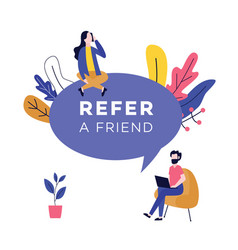 refer a friend design with huge speech bubble and vector image