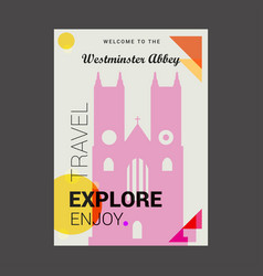 Welcome to the westminster abbey london uk vector