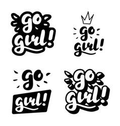 Go girl hand lettering vector