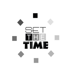 set the time sign art vector image