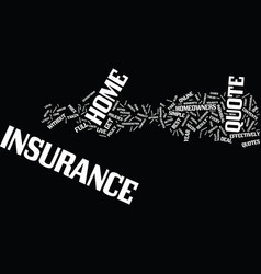 Your guide to the home insurance quote text vector