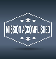 Mission accomplished hexagonal white vintage retro vector