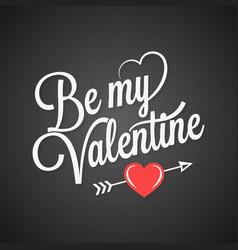 valentines day vintage lettering on black vector image