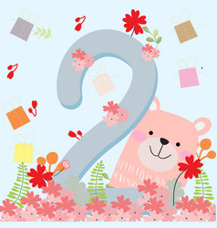 cute teddy bear 2 years birthday card vector image