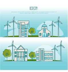 ecology city landscapes alternative energy vector image
