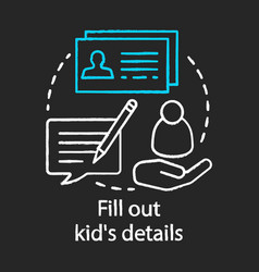 Fill out kids details papers chalk concept icon vector