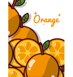 orange fruit juicy sweet poster vector image