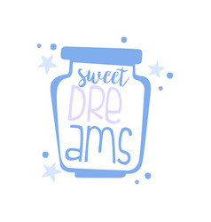 Sweet dreams positive quote hand wriiten vector