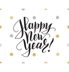 Happy new year card with brush lettering and vector image