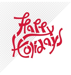red happy holidays text vector image vector image