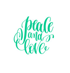 peace and love - hand lettering love quote to vector image