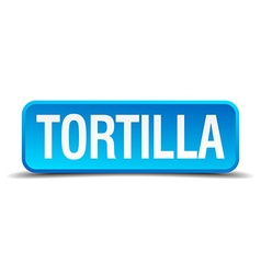 Tortilla blue 3d realistic square isolated button vector