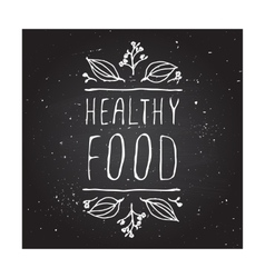 Healthy food - product label on chalkboard vector