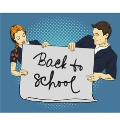Pupils hold poster with back to school sign vector